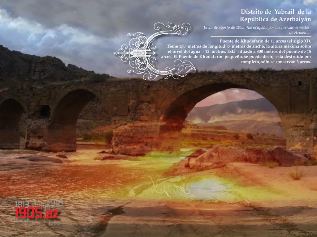 es_El Puente de Khudafarin de 11 arcos _Distrito de Yabrail